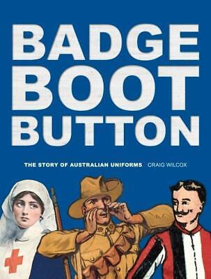 NEW Badge, Boot, Button By Craig Wilcox Paperback Free Shipping