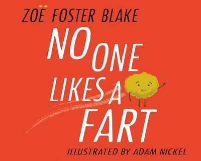 NEW No One Likes a Fart By Zoe Foster Blake Hardcover Free Shipping