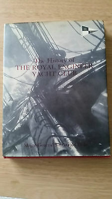 The History Of The Royal Engineer Yacht Club 1982 Signed