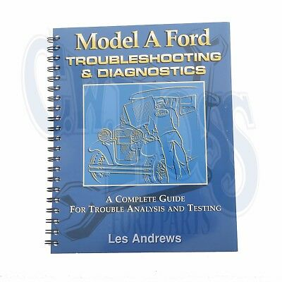 1928-31 Ford Model A Troubleshooting and Diagnostics