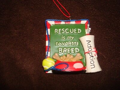 """Christmas Ornament """"Rescued is My Favorite Breed"""" Adoption New with tags"""