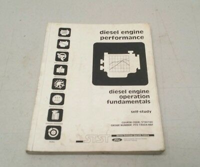 Ford STST Diesel Engine Performance & Electronics Self Study Manual