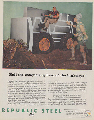 1960 Republic Steel: Hail the Conquering Hero Vintage Print Ad