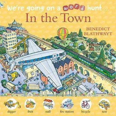 NEW In the Town By Benedict Blathwayt Paperback Free Shipping
