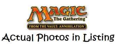 MTG Magic the Gathering From the Vault Annihilation Mix. Multi Listing