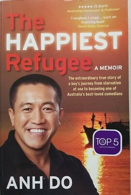 The Happiest Refugee,    A Memoir,  By Anh Do,   GC~LG~P/B     FAST~N~FREE POST