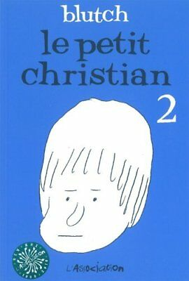 Le petit Christian, Tome 2 : Blutch L'Association Ciboulette Francais 70 pages