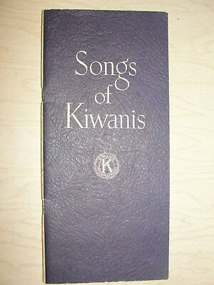 """Songs of the Kiwanis"" (Without Music) by Kiwanis International 1951 150 Songs"
