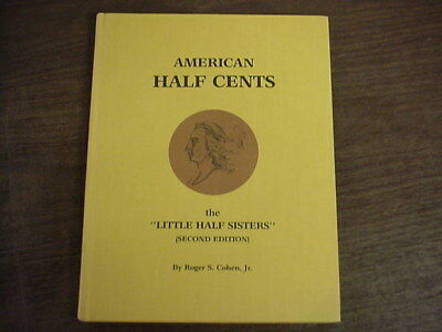 AMERICAN HALF CENTS LITTLE HALF SISTERS ROGER S COHEN JR HARDCOVER BOOK 2nd EDIT