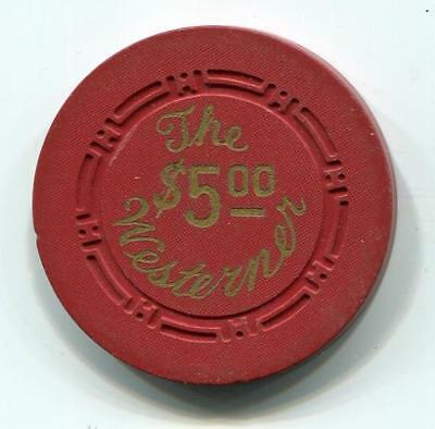 Downtown Las Vegas Nv THE WESTERNER $5 Casino Chip 1953 HCE CR#N2301