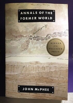 Annals of the Former World ~ John McPhee (2000, Paperback) ~ NOT MEDIA MAIL!!