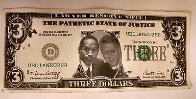 OJ Simpson Bill Clinton Three Dollar Note Preowned Not Currency