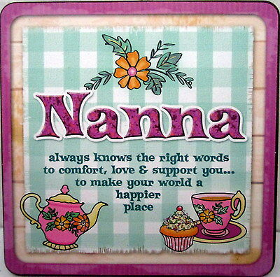 """Cuppa Coaster """"nanna Always Knows Right Words To Comfort Love..."""" Christmas Gift"""
