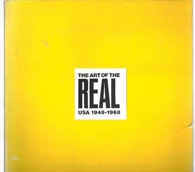 rr - 1968 THE ART OF THE REAL 1948 - 1968 Exhibition Catalog Museum Modern Art