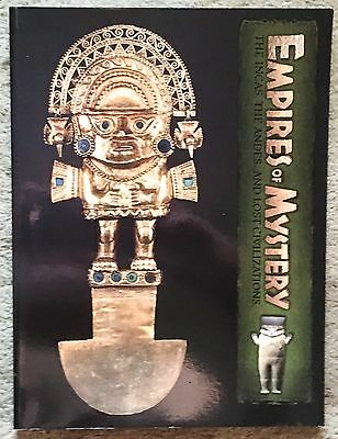 Empires of Mystery The Incas, The Andes, and Lost Civilizations (1998 PB) VG