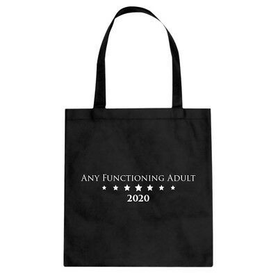 Tote Any Functioning Adult Canvas Shopping Bag #3538