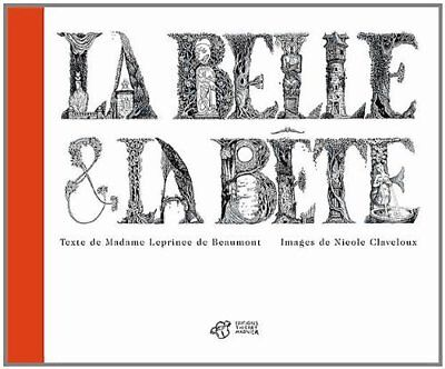 La Belle et la bete Thierry Magnier Editions Francais 42 pages Album 02/10/2013