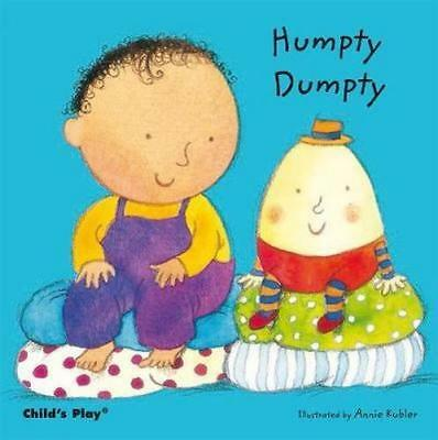 NEW Humpty Dumpty By Annie Kubler Board Book Free Shipping