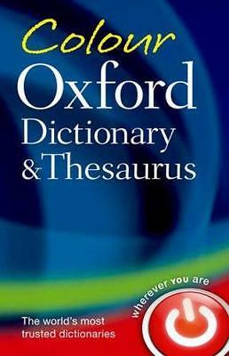 NEW Colour Oxford Dictionary & Thesaurus By Oxford Dictionaries Paperback