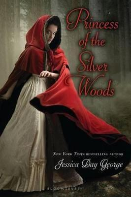 NEW Princess of the Silver Woods By Jessica Day George Paperback Free Shipping