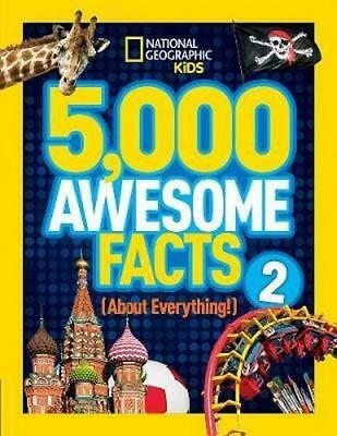 NEW 5,000 Awesome Facts (About Everything!) 2 By National Geographic Kids
