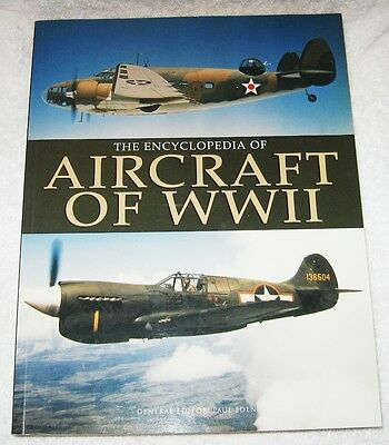 Encyclopedia of Aircraft of WW11 Book/ Like New