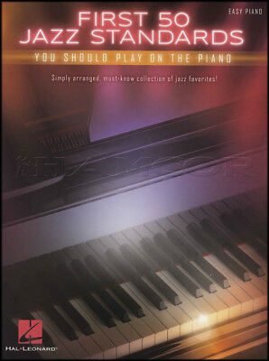 First 50 Jazz Standards Easy Piano Sheet Music Book I Got Ryythm Night and Day