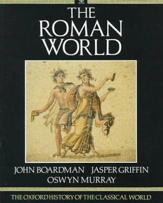 The Roman World: The Oxford History of the Classical World Vol 2