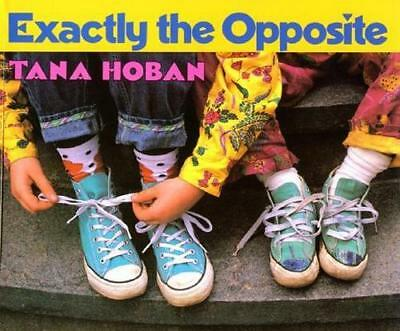 NEW Exactly The Opposite By Hoban Paperback Free Shipping