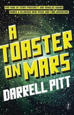 NEW A Toaster on Mars By Darrell Pitt Paperback Free Shipping
