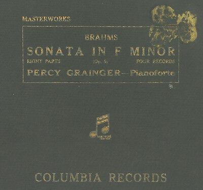 PERCY GRAINGER -PIANO- Brahms: Sonata in F Minor Op. 5; Schellackplatte 78' A240