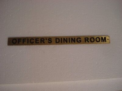 OFFICER'S DINNEG ROOM – Marine BRASS Door Sign - Nautical - 12 X 1 INCHES (255)