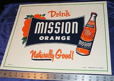 "MISSION ORANGE of CALIFORNIA VTG SODA SIGN ""Naturally Good!""  Cardboard 1940-50s"