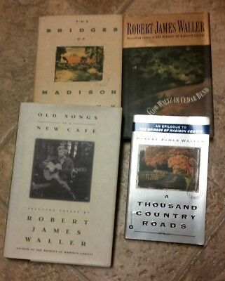 Robert James Waller 4 Book Lot Bridges of Madison County Old Songs Country Rds