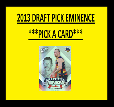 2013 SELECT PRIME DRAFT PICK EMINENCE ***Pick Your Card*** 1998 TO 2017 ROOKIE