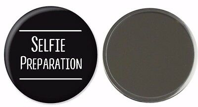 Selfie Preparation Compact Mirror Funny Fun Christmas Gift Make Up Her Daughter