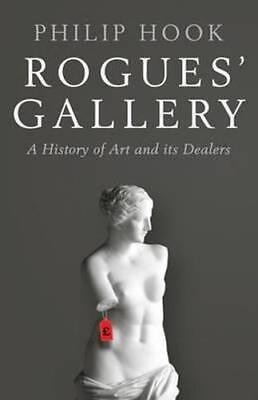 NEW Rogues' Gallery By Philip Hook Hardcover Free Shipping