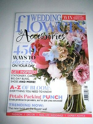 Wedding Flowers & Accessories Magazine September/October Issue 2017 (new)