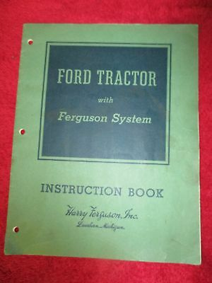 Ford Tractor with Ferguson System Instruction Book