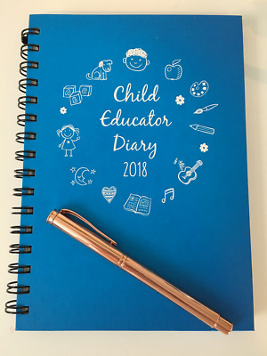 Child Educator Diary 2018 - A5 hard-book BUY DIRECT - usually $29.99