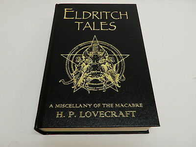 Eldritch Tales by H.P. Lovecraft Special Collector's edition 2011, excellent
