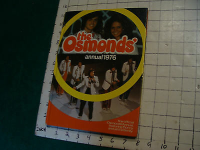 the OSMONDS' annual 1976 hard back book, old owners name/address inside 69pgs
