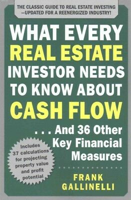 What Every Real Estate Investor Needs to Know About Cash Flow : And 36 Other ...