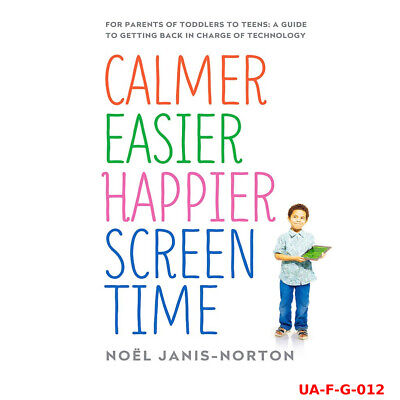 Calmer Easier Happier Screen Time By Noël Janis-Norton Paperback NEW Pack