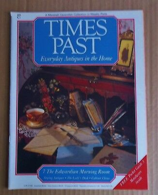 Times Past Magazine No. 7 THE EDWARDIAN MORNING ROOM, LETTER OPENER. SEWING etc