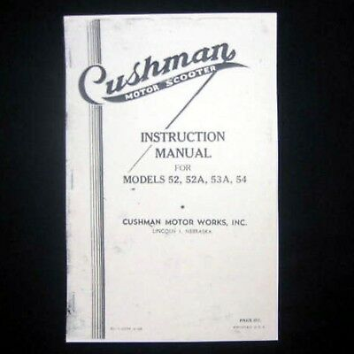 MANUAL - Antique Instruction 52 53 54 Motor Scooters -- CUSHMAN