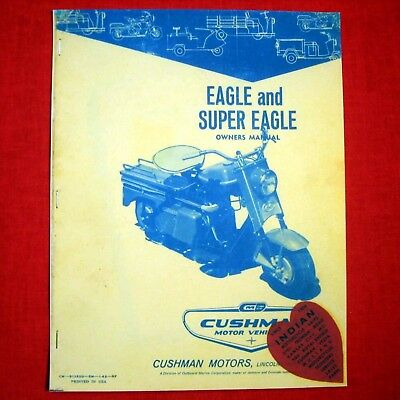 MANUAL – Vintage Owner's Eagle Motor Scooters -- CUSHMAN