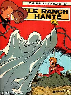 CHICK BILL par TIBET/..LE RANCH HANTE../Edition Originale DARGAUD 1976