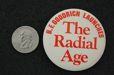 The Radial Age B.F. Goodrich Launches Tires Advertising Pin Pinback Button 20438