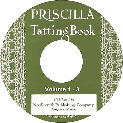 Priscilla Vintage Tatting Pattern Instructions Illustrations 3 Vol Books on CD